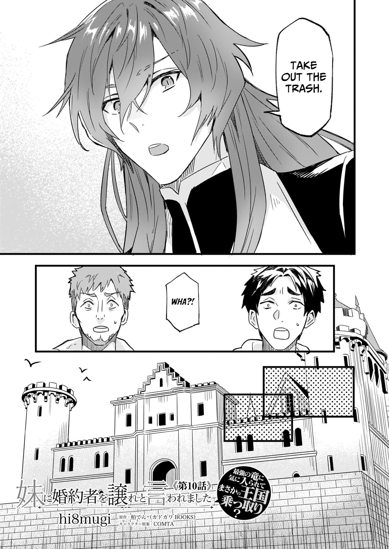 Manga I was Told to Relinquish My Fiance to My Little Sister, and the Greatest Dragon Took a Liking to Me and Unbelievably Took Over the Kingdom - Chapter 10 Page 3